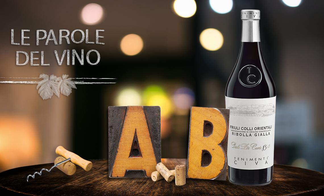 Le parole del vino con la A e la B