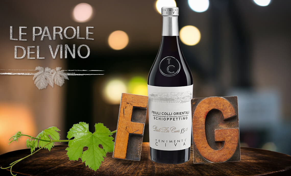 Le Parole del Vino con la F e la G